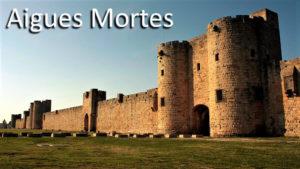 Aigues Mortes, la città fortificata dei Templari