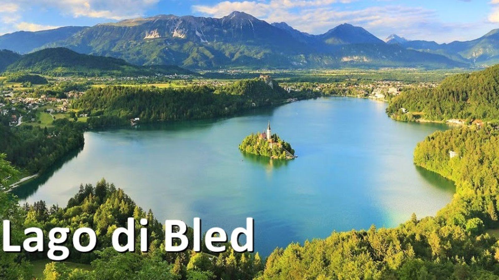 Lago di Bled e l'isola dell'Amore!