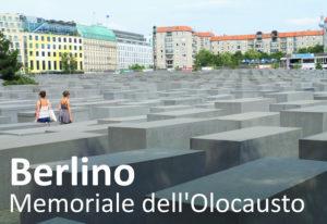 Berlino. Il Memoriale dell'Olocausto