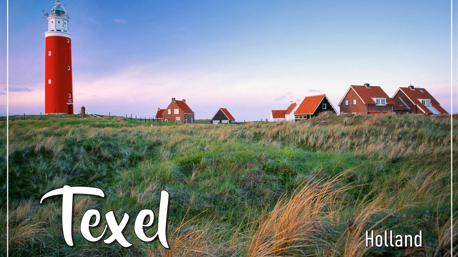 Texel, l'isola olandese della quiete