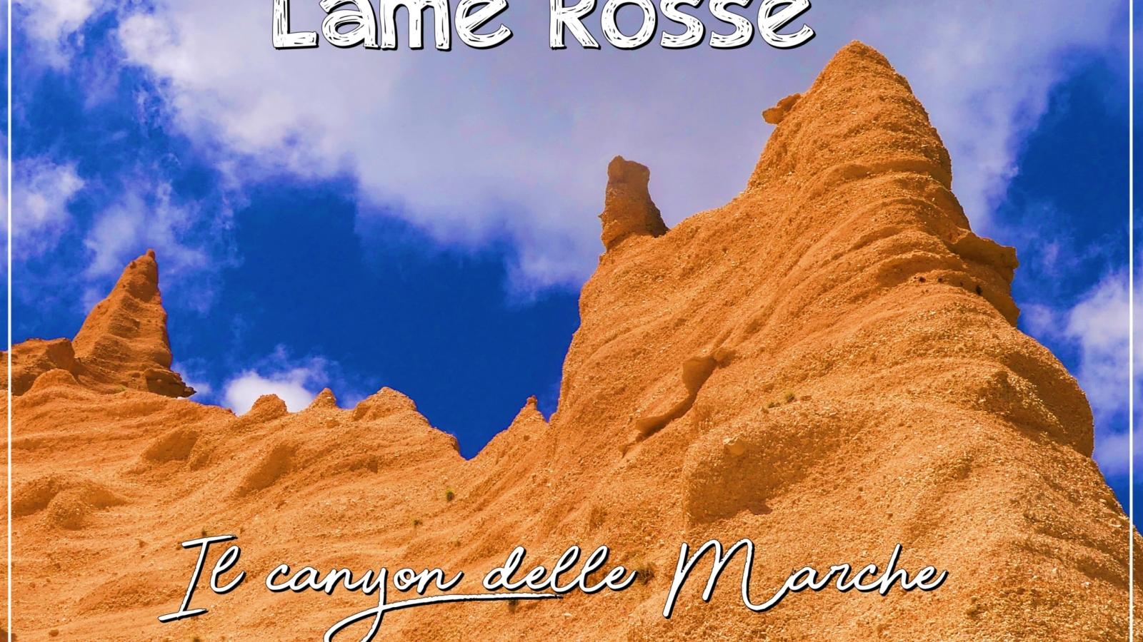 Lame Rosse di Fiastra, il canyon delle Marche
